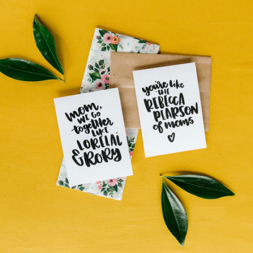 free mothers day card printables, This is us themed mothers day cards, gilmore girls mothers day card, rebecca pearson mothers day card, this is us mothers day card