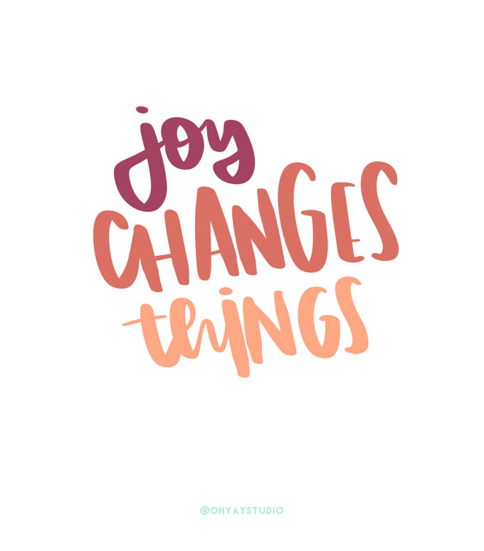 hand lettered graphic, joy graphic, emily steffen, oh yay studio why, the reason behind the business, hand lettering, learn how to hand letter